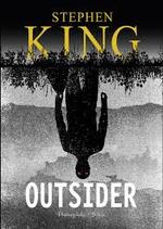 Okładka: Stephen King - Outsider (2018) [Audiobook PL]