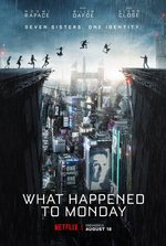Okładka: Zwiastun. What Happened to Monday (2017)